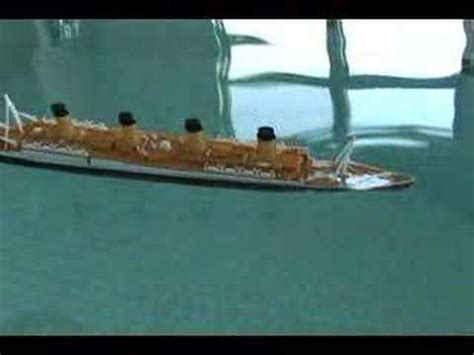 titanic toy boat videos model titanic sinks youtube