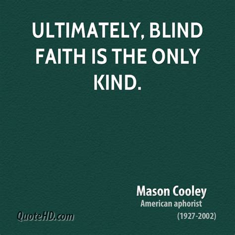 the land of kindness blindness and sight volume 1 books blind belief quotes quotesgram