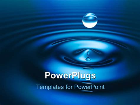 water themes for powerpoint presentation powerpoint template a drop of water with bluish