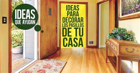 ideas para decorar la casa sin gastar ideas para decorar los pasillos de tu casa sin gastar una
