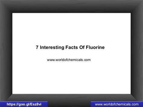 7 Awesome Facts by 7 Interesting Facts Of Fluorine