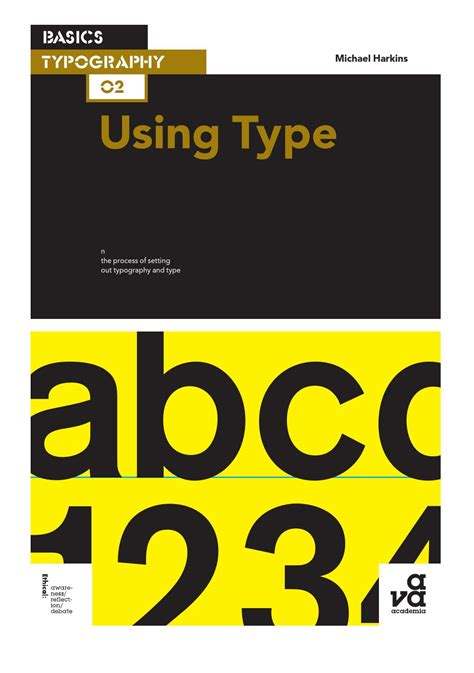 Basics Typography 02 Using Type Michael Harkins By