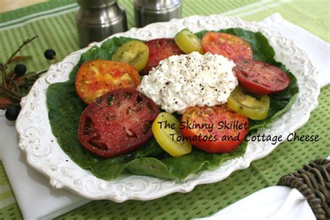 Cottage Cheese And Tomato by Tomatoes And Cottage Cheese Theskinnyskillet