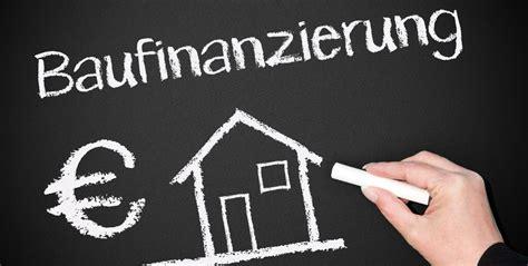 baufinanzierung ohne eigenkapital welche bank baufinanzierung die eigene immobilie finanzieren