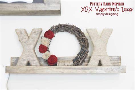 pottery barn inspired decor xox valentine s decor pottery barn inspired