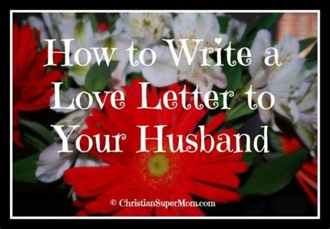 Support Letter For Husband how to write a letter to your husband