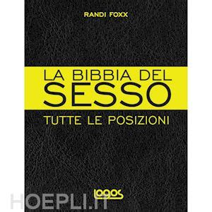posizioni sessuali seduti la bibbia tutte le posizioni foxx randi
