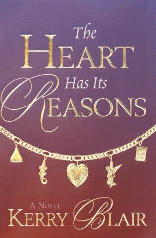 the heart has its the heart has its reasons