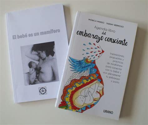 libro agenda libro del embarazo consciente nuestras experiencias como mamis iii sorteo de una agenda del embarazo consciente 171 happy mama