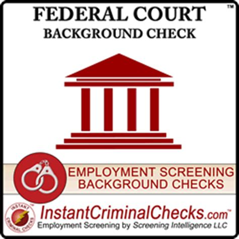 National Level Criminal Record Check Federal Background Check Federal Court Criminal Checks