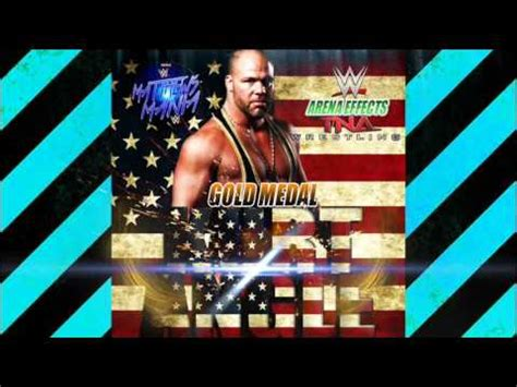 wwe theme songs kurt angle wwe tna kurt angle gold medal theme songs 2016