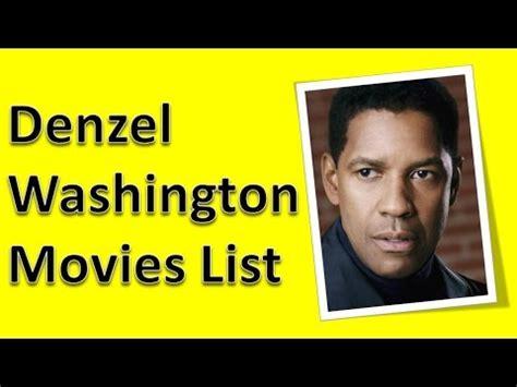 denzel washington all movies denzel washington movies list youtube