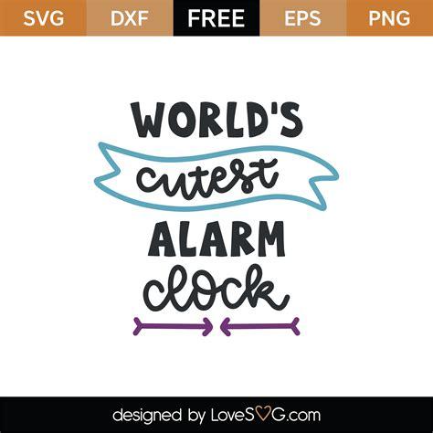 worlds cutest alarm clock svg cut file lovesvgcom