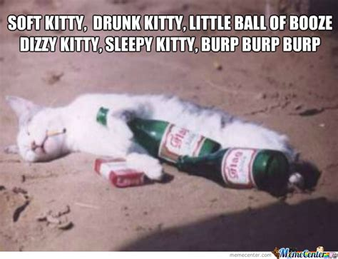 Soft Kitty Meme - soft kitty drunk kitty by recyclebin meme center