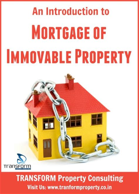 house appraisal for mortgage an introduction to mortgage of immovable property transform property consulting