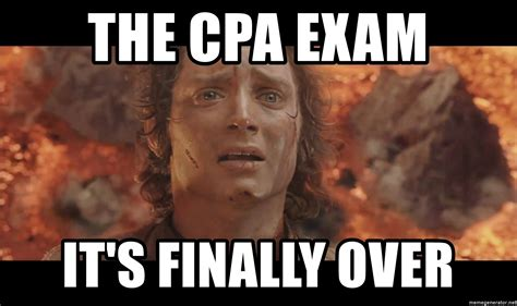 Cpa Exam Meme - the cpa exam it s finally over frodo lotr meme generator