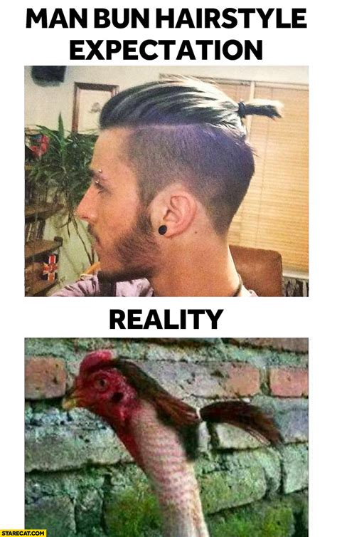 man bun hairstyle expectation reality starecat com