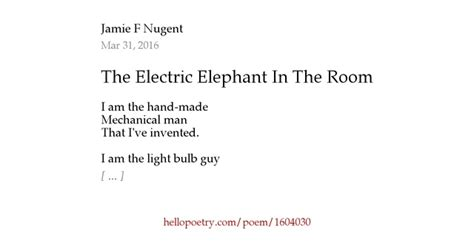 There Is An Elephant In The Room Poem by The Electric Elephant In The Room By F Nugent