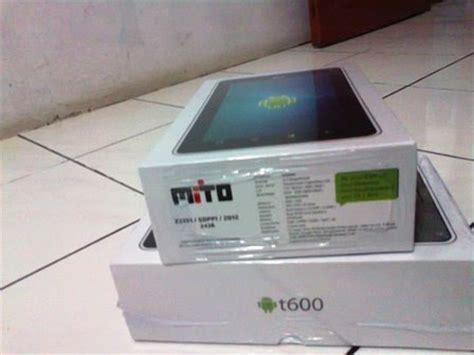 Pasaran Tablet Mito T600 spesifikasi dan harga mito t600 menjaga bumi
