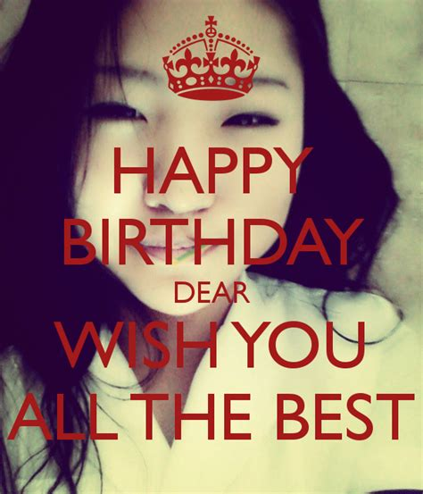happy birthday to you wish you all the best happy birthday dear wish you all the best poster sa