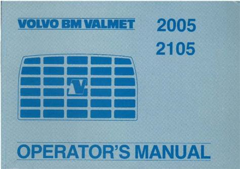 What Makes A Good Home volvo bm valmet tractor 2005 2105 operators manual