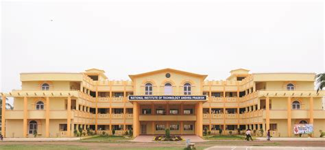 Aicte Approved Mba Colleges In Andhra Pradesh 2015 16 by National Institute Of Technology Nit Andhra Pradesh
