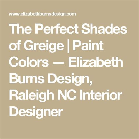 choosing the perfect warm paint colors to make the employees to work better modern home design the perfect shades of greige warm greige paint colors