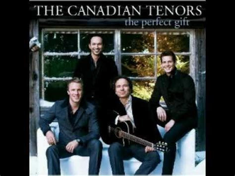 The Gift 2009 - the canadian tenors remember me