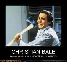 Christian Bale Meme - 1000 images about american psycho best movie ever on