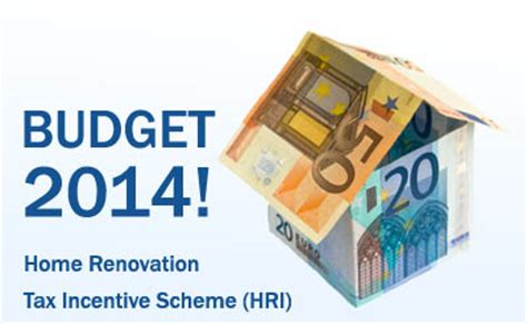 home renovation tax incentive scheme hri budget
