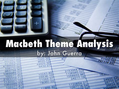 macbeth themes analysis presentations and templates by john guerra