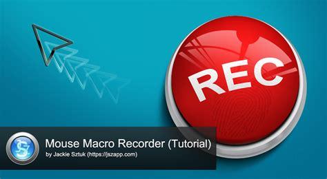 mouse macro recorder a tutorial