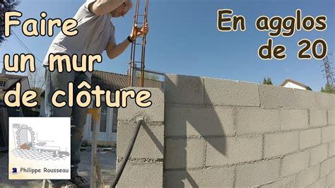 Monter Un Mur En 5370 by Monter Un Mur En Parpaing 1 Presentation