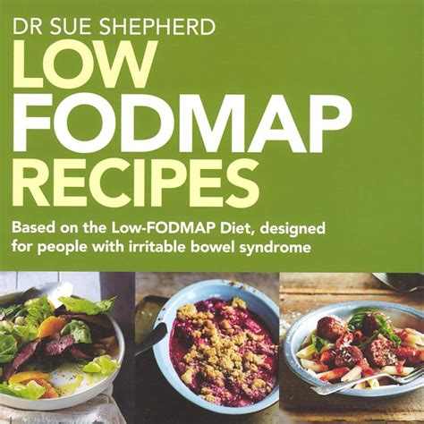 the fodmap friendly kitchen cookbook 100 easy delicious recipes for a healthy gut and a happy books shepherd works