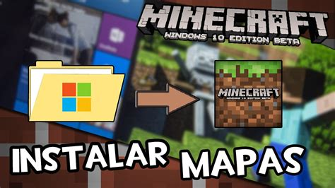 tutorial minecraft windows 10 beta c 243 mo instalar mapas en minecraft windows 10 edition 0 12