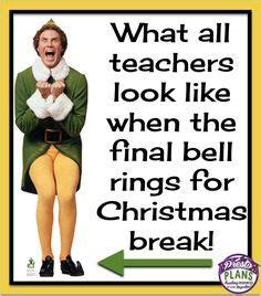Christmas Break Meme - awesome teacher meme site school swag pinterest