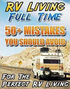rv living an essential guide to time rving and motorhome living books rv living for beginners a step by step guide to debt and