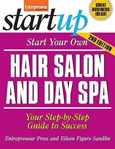 where s your hair books start your own hair salon and day spa startup series