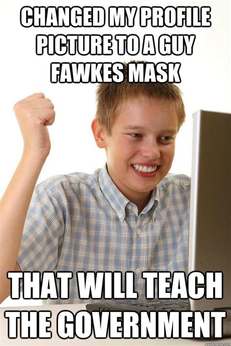 Guy Fawkes Mask Meme - changed my profile picture to a guy fawkes mask that will