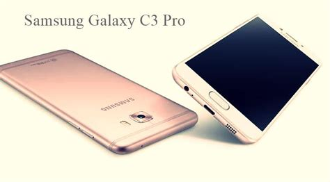 Samsung C3 Samsung Galaxy C3 Pro Coming Soon Price Release Date