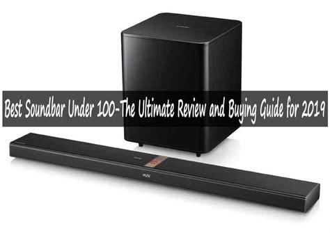 best soundbar best soundbar 100 the ultimate review and buying