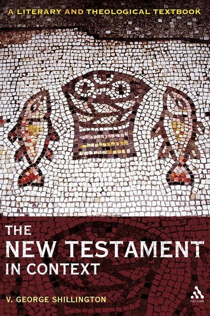 testament theology for christians from ancient context to enduring belief books the new testament in context a literary and theological