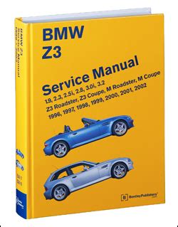 bmw repair manual z3 roadster z3 coupe m roadster m coupe 1996 2002 bentley publishers