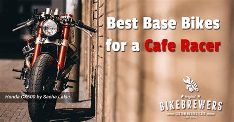 Cafe Racer Base Models