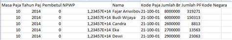 merubah format csv ke excel cara input data data untuk espt pph 21 dengan metode impor csv