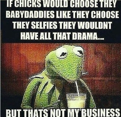 Kermit The Frog Memes - kermit the frog quotes none of my business quotesgram
