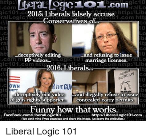Liberal Logic Meme - http liberallogic1o1 com gic10 rallo 1 httplibe 2015