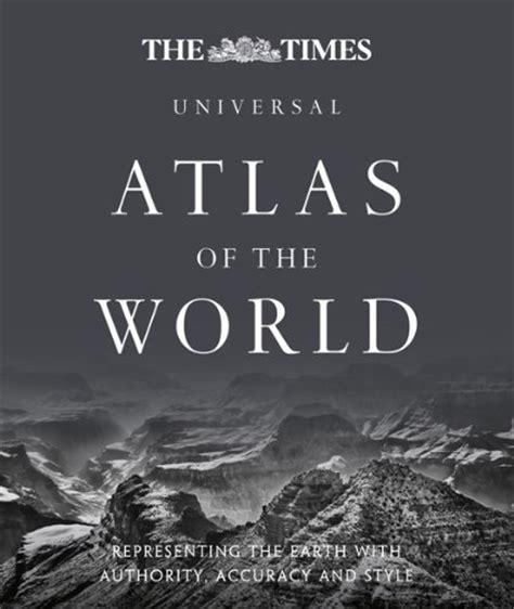 libro the world atlas of libro the times universal atlas of the world di times atlases