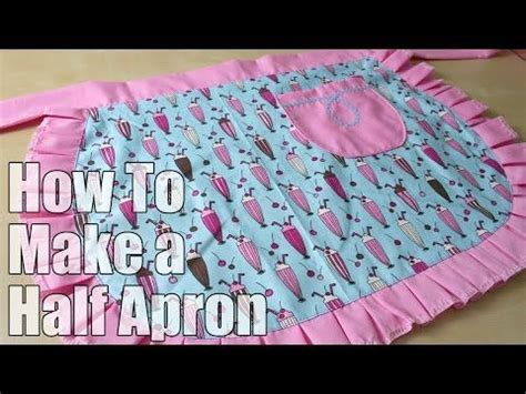 sewing apron youtube 1000 images about sew cute aprons on pinterest