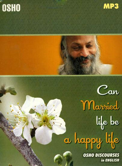 biography in english mp3 can married life be a happy life osho discourses in